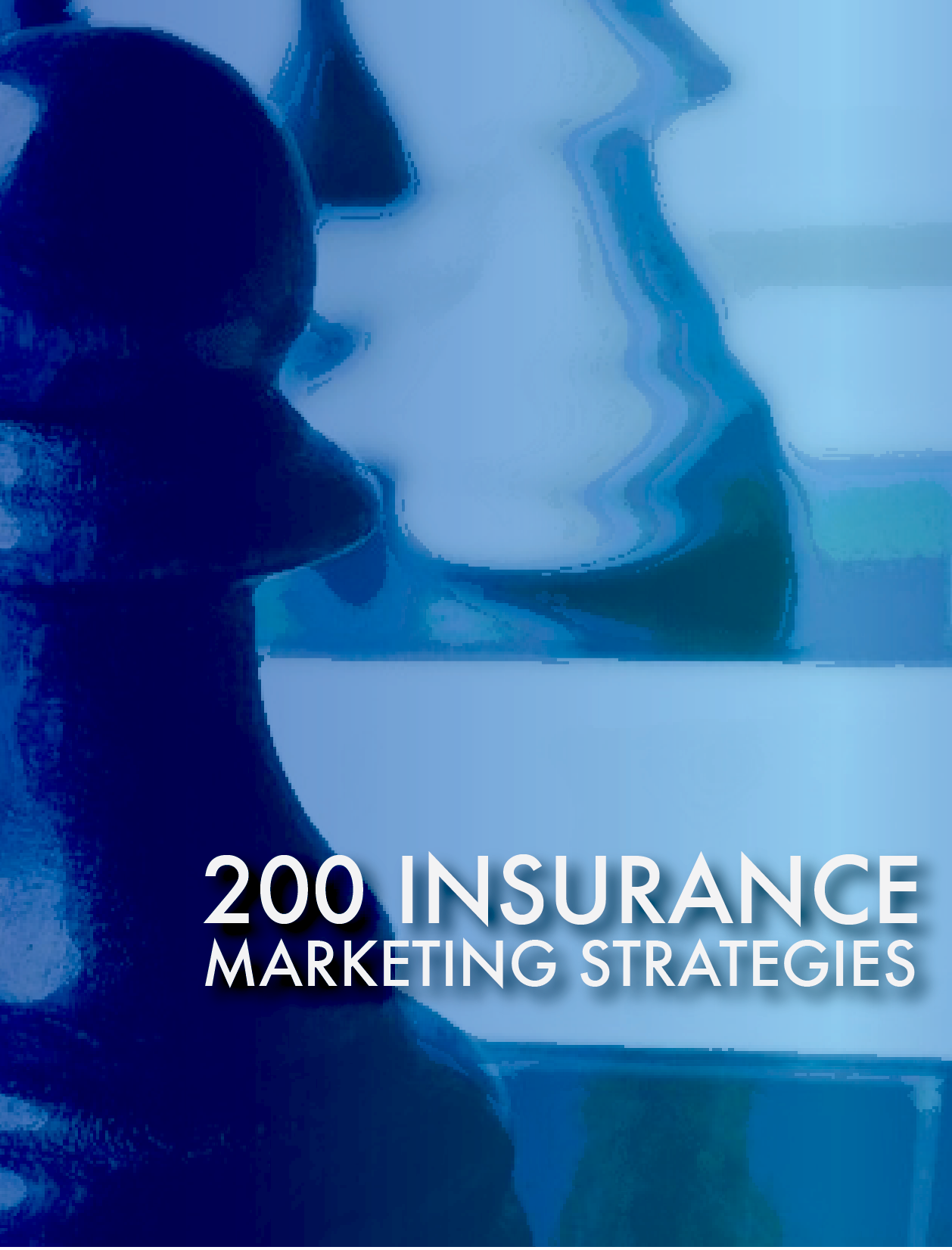 200 insurance marketing strategies
