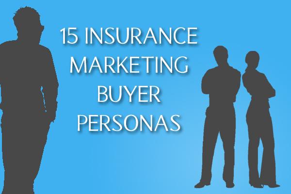insurance marketing buyer personas