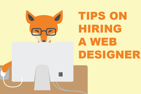Tips On Hiring A Web Designer